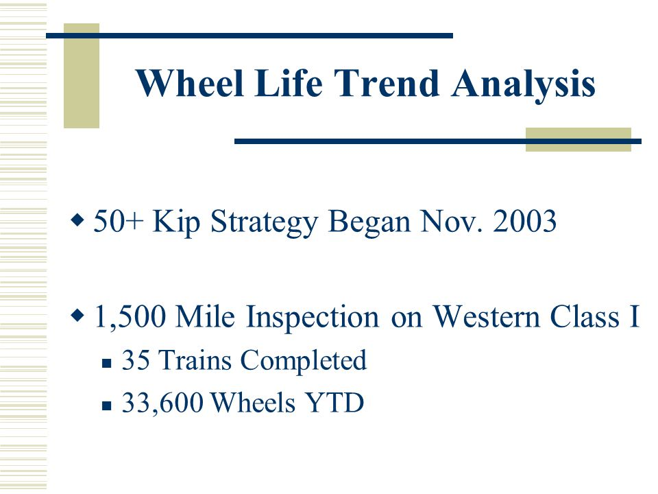 Wheel Life Trend Analysis