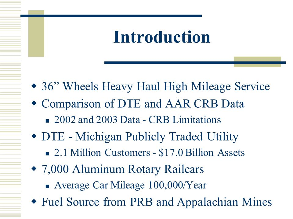 Introduction 36 Wheels Heavy Haul High Mileage Service