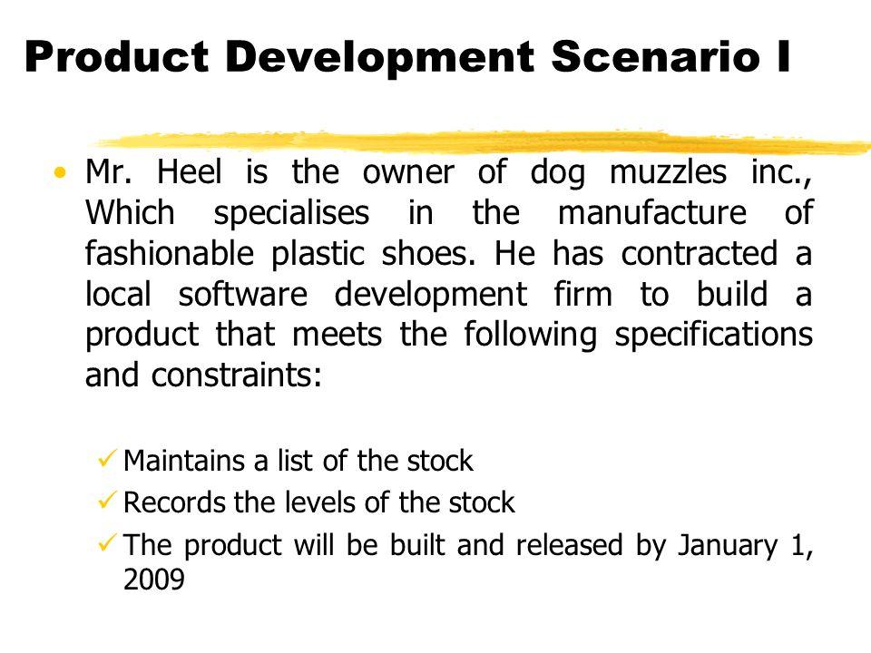 Product Development Scenario I