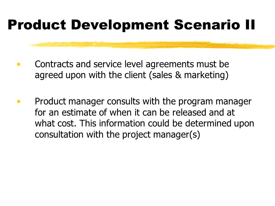 Product Development Scenario II