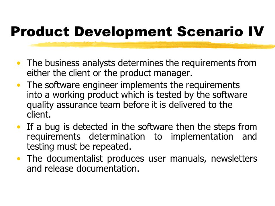 Product Development Scenario IV