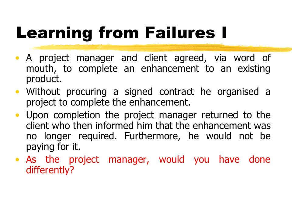 Learning from Failures I