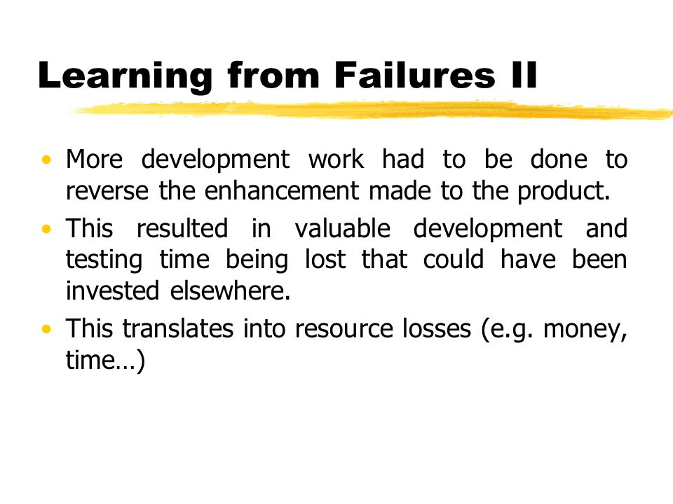 Learning from Failures II