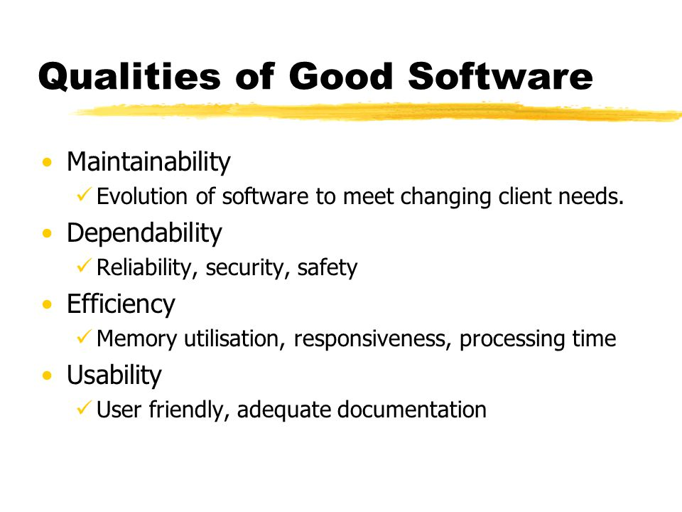 Qualities of Good Software