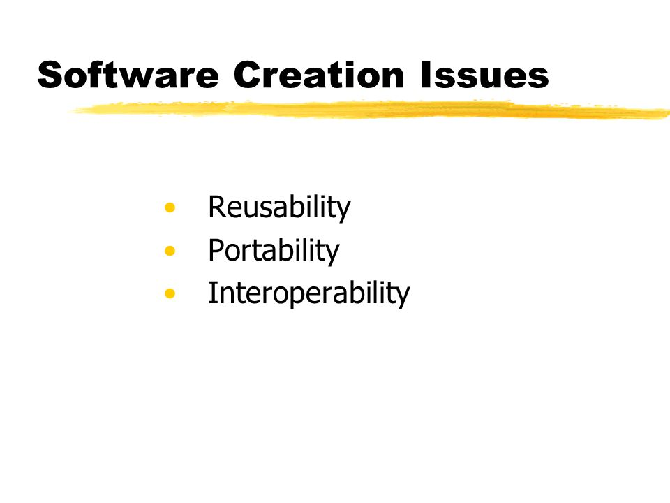 Software Creation Issues