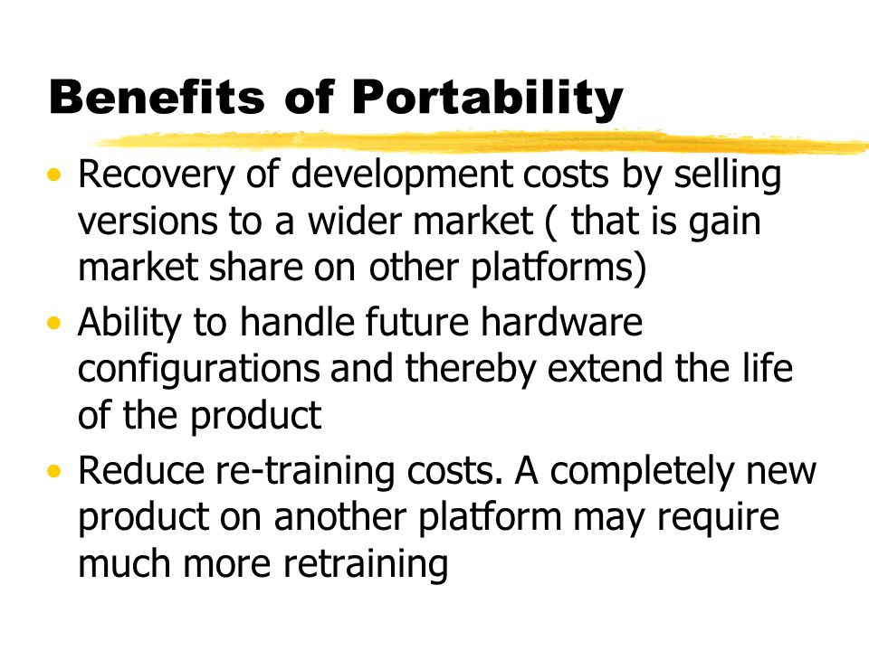 Benefits of Portability
