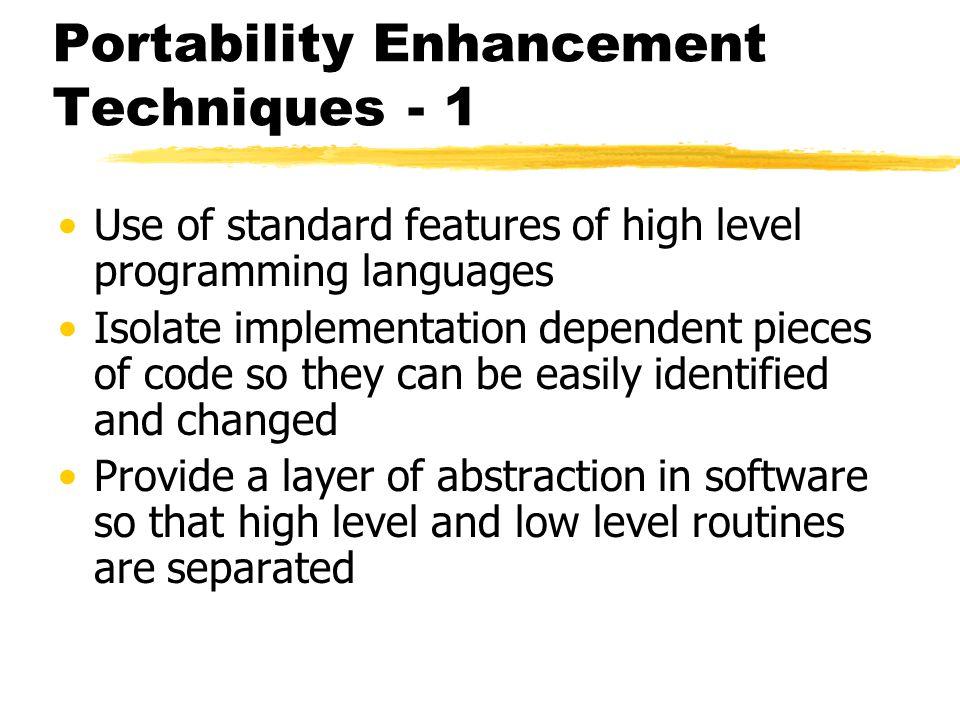 Portability Enhancement Techniques - 1
