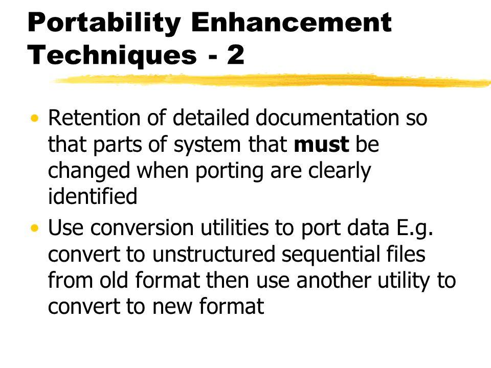 Portability Enhancement Techniques - 2