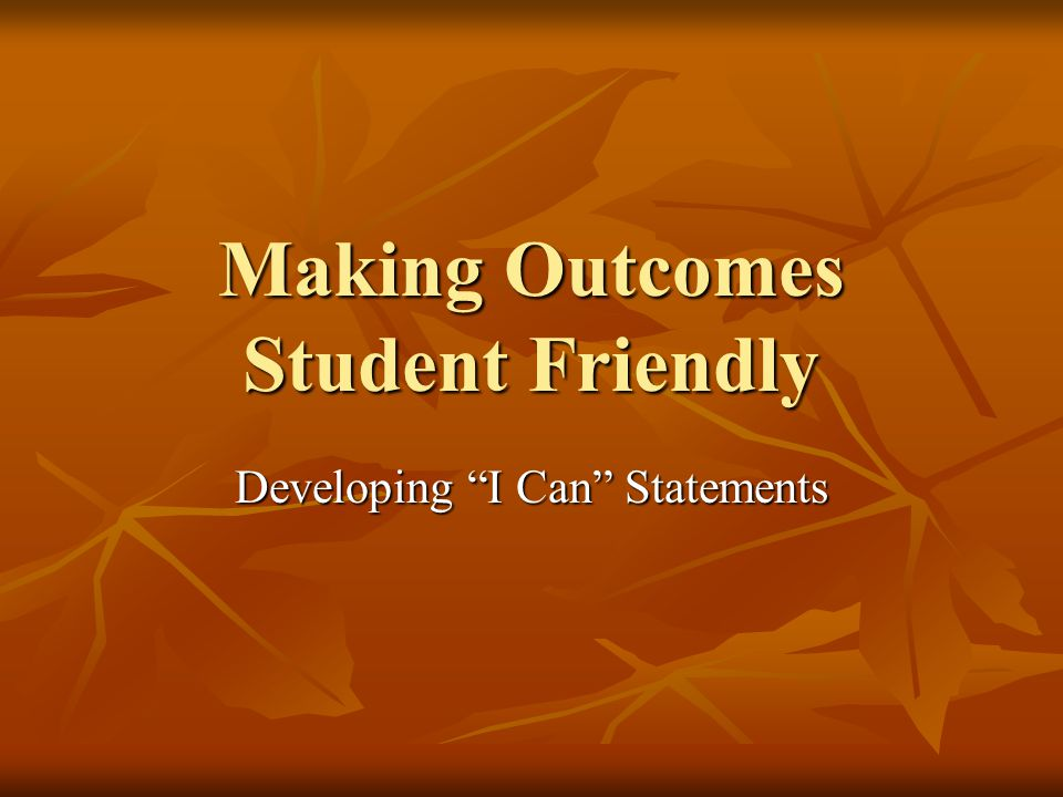 Making Outcomes Student Friendly