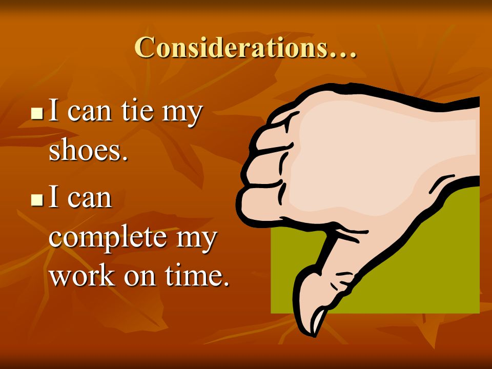 I can complete my work on time.