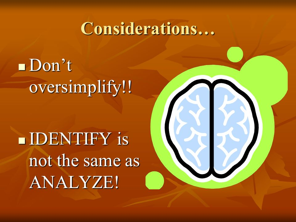 IDENTIFY is not the same as ANALYZE!