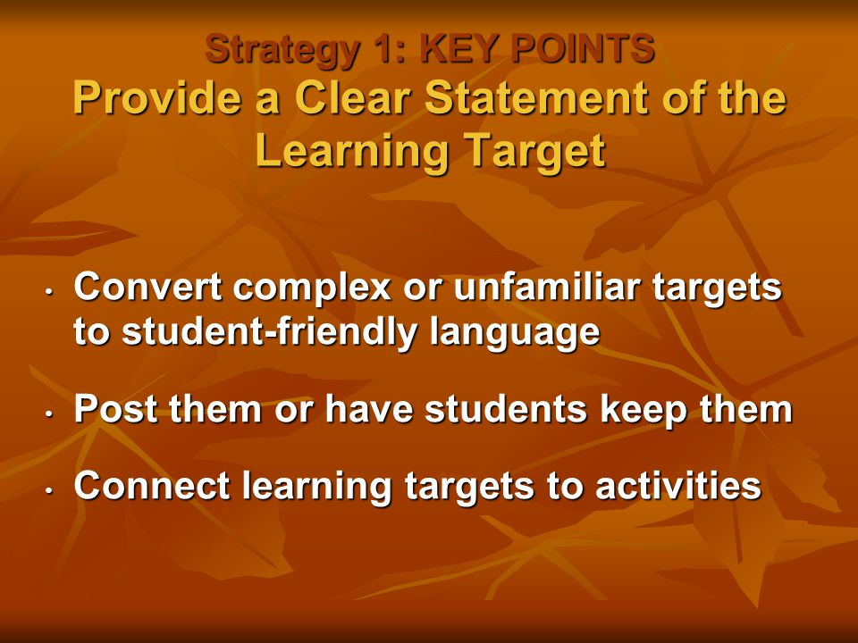 Convert complex or unfamiliar targets to student-friendly language