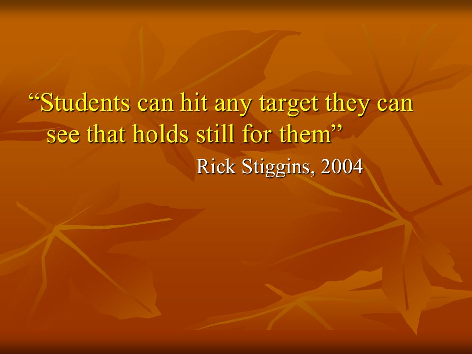 Students can hit any target they can see that holds still for them