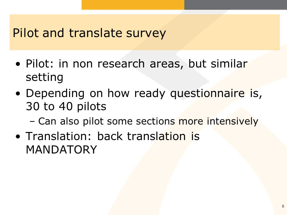 Pilot and translate survey