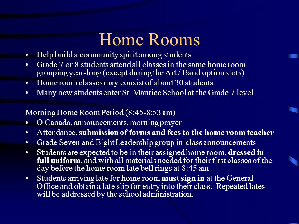 Home Rooms Help build a community spirit among students