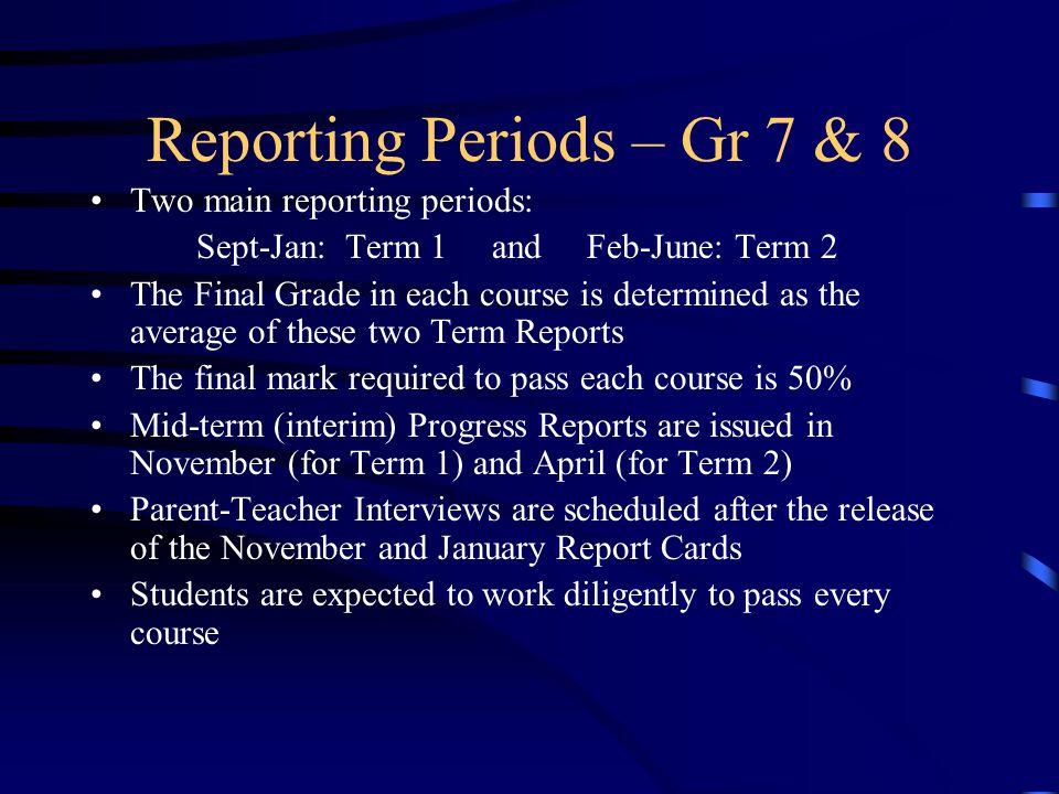 Reporting Periods – Gr 7 & 8