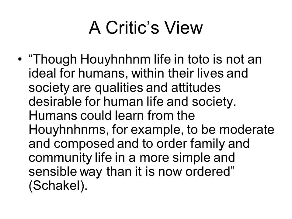 A Critic's View