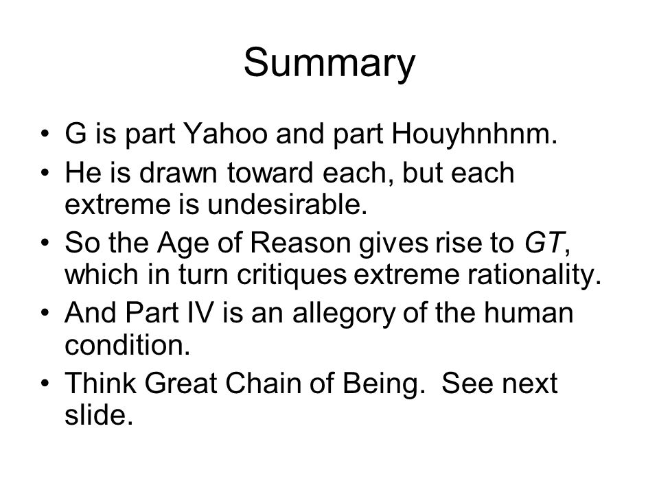 Summary G is part Yahoo and part Houyhnhnm.