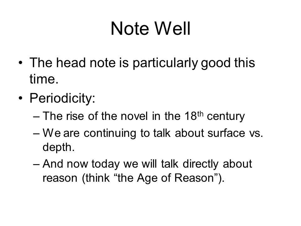 Note Well The head note is particularly good this time. Periodicity: