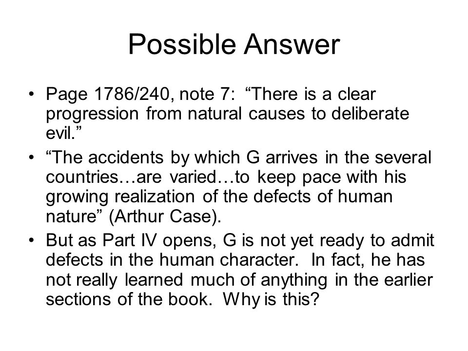 Possible Answer Page 1786/240, note 7: There is a clear progression from natural causes to deliberate evil.