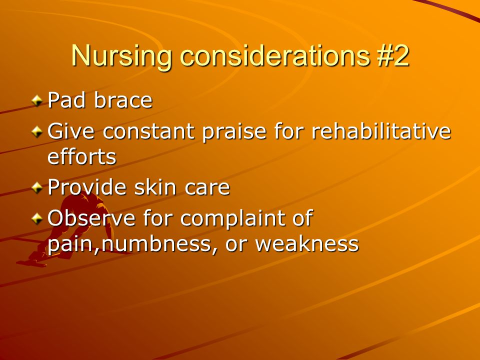 Nursing considerations #2