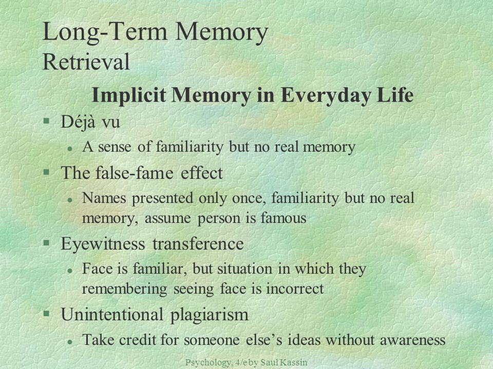 Long-Term Memory Retrieval Implicit Memory in Everyday Life