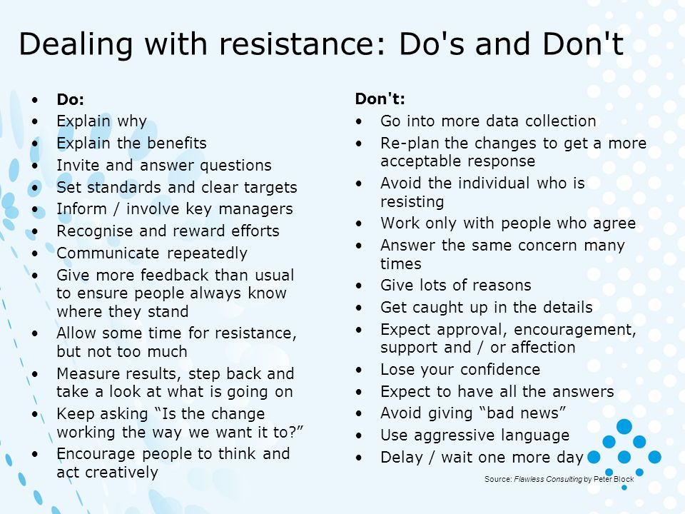 Dealing with resistance: Do s and Don t