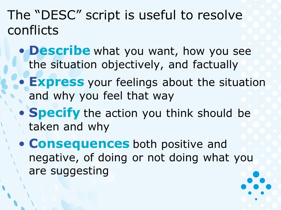 The DESC script is useful to resolve conflicts