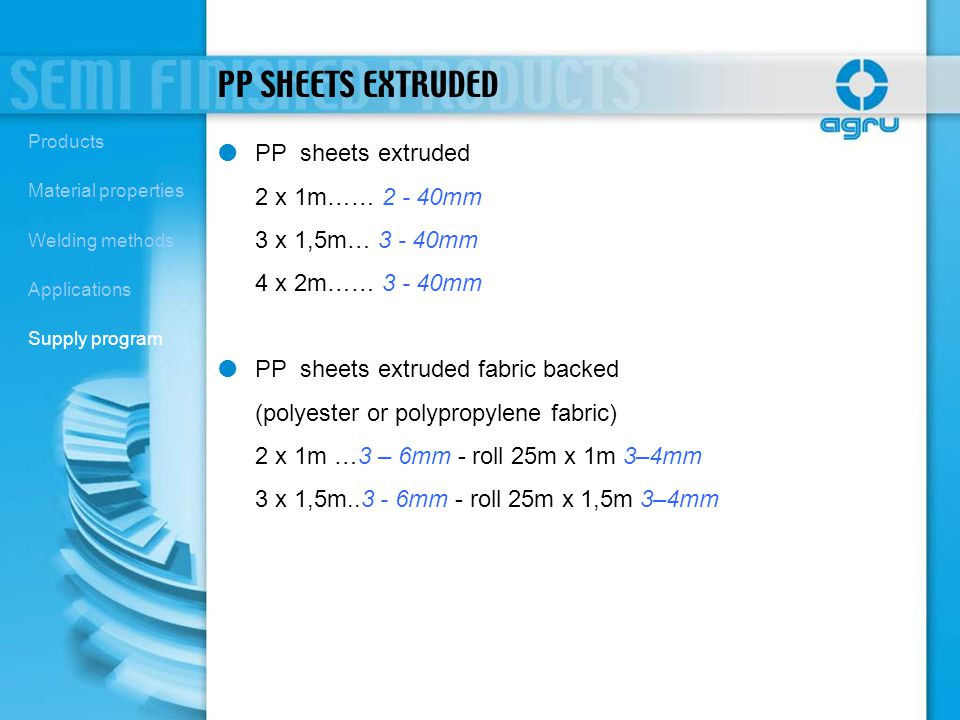 PP SHEETS EXTRUDED PP sheets extruded 2 x 1m…… 2 - 40mm