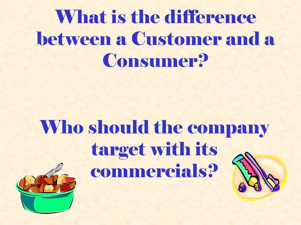 What is the difference between a Customer and a Consumer