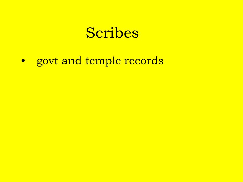 Scribes govt and temple records