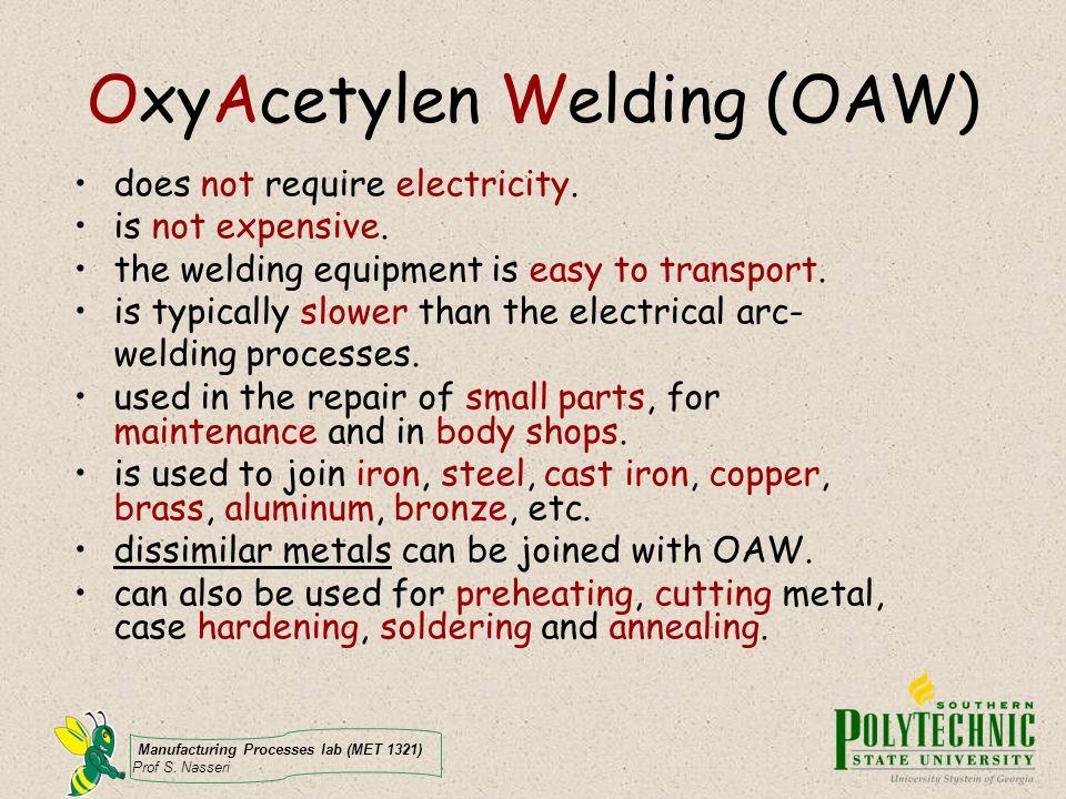 OxyAcetylen Welding (OAW)