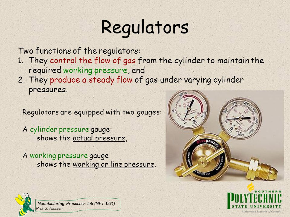 Regulators Two functions of the regulators: