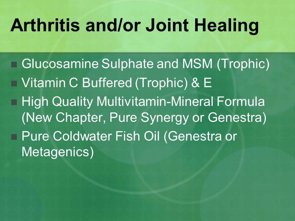 Arthritis and/or Joint Healing