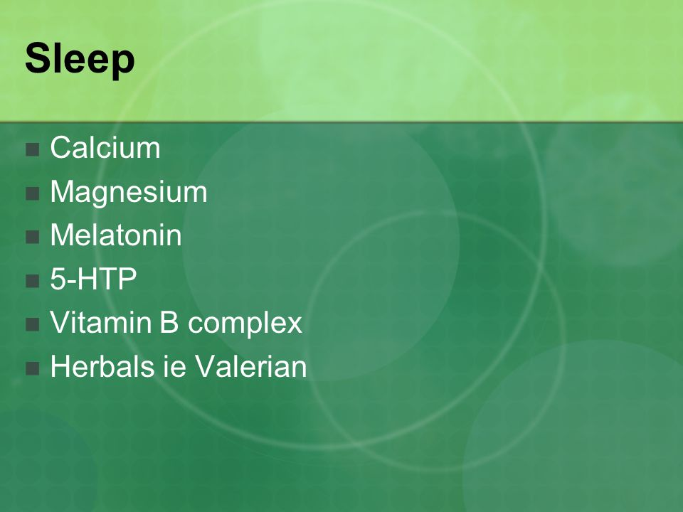 Sleep Calcium Magnesium Melatonin 5-HTP Vitamin B complex