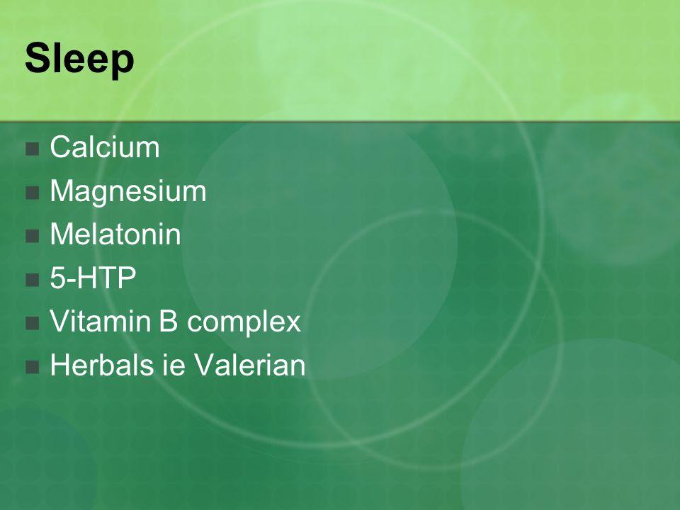 Sleep Calcium Magnesium Melatonin 5-HTP Vitamin B complex