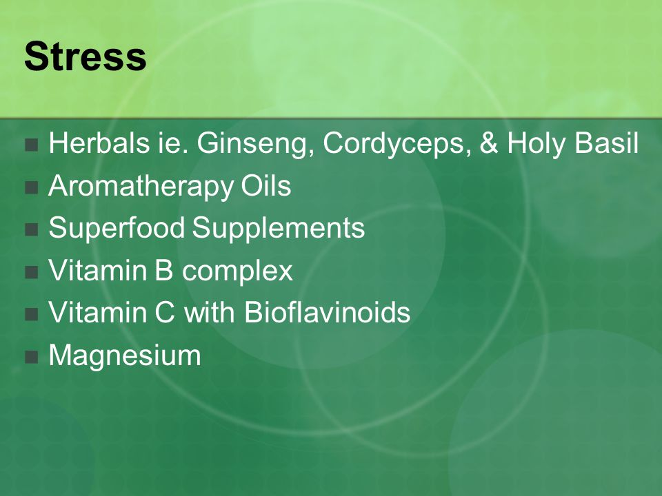 Stress Herbals ie. Ginseng, Cordyceps, & Holy Basil Aromatherapy Oils