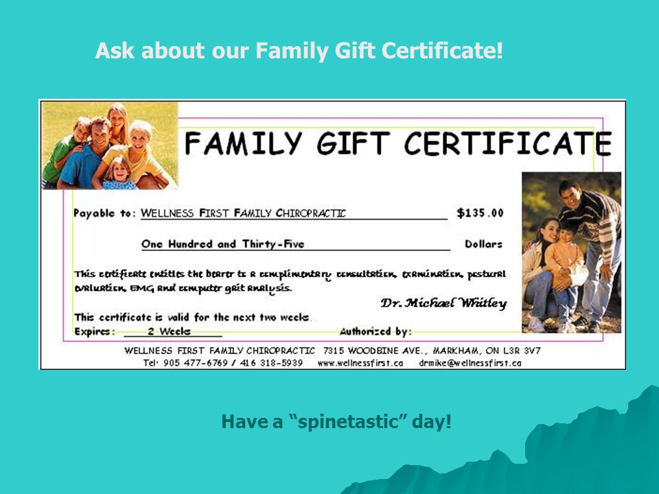 Ask about our Family Gift Certificate!
