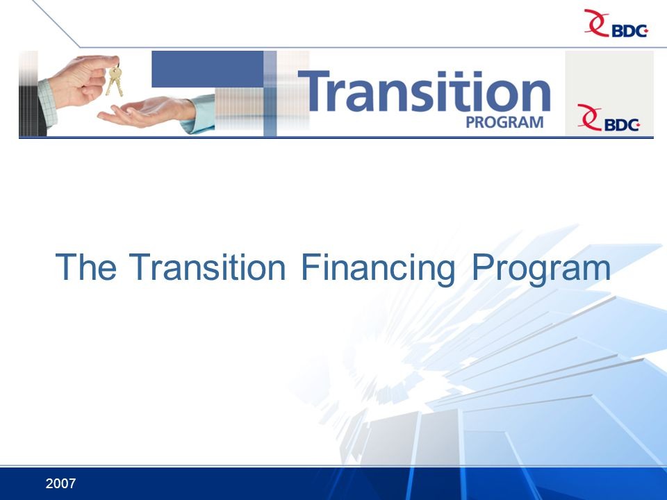 The Transition Financing Program