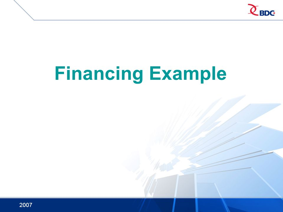 Financing Example 2007