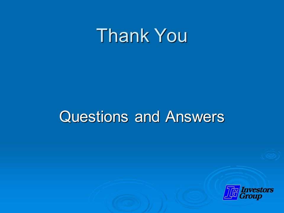 Thank You Questions and Answers