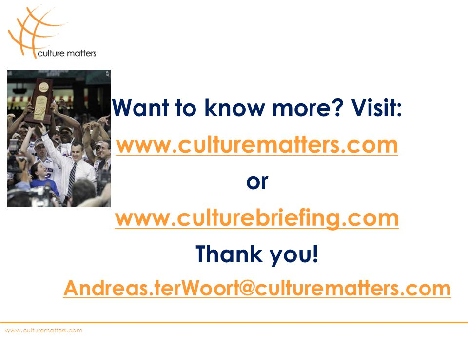 Want to know more Visit: www.culturematters.com