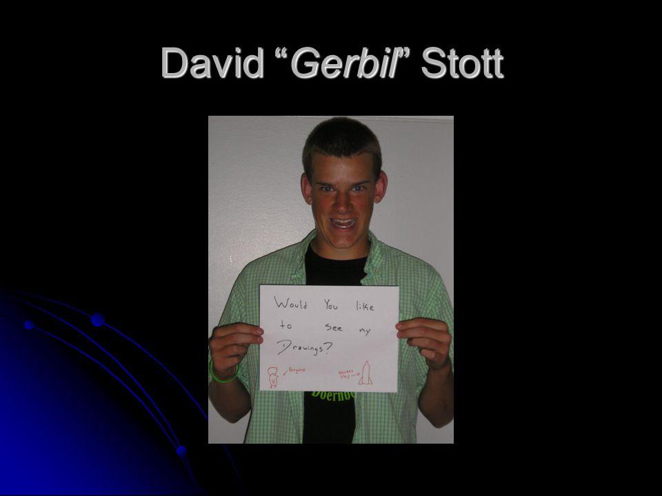 David Gerbil Stott