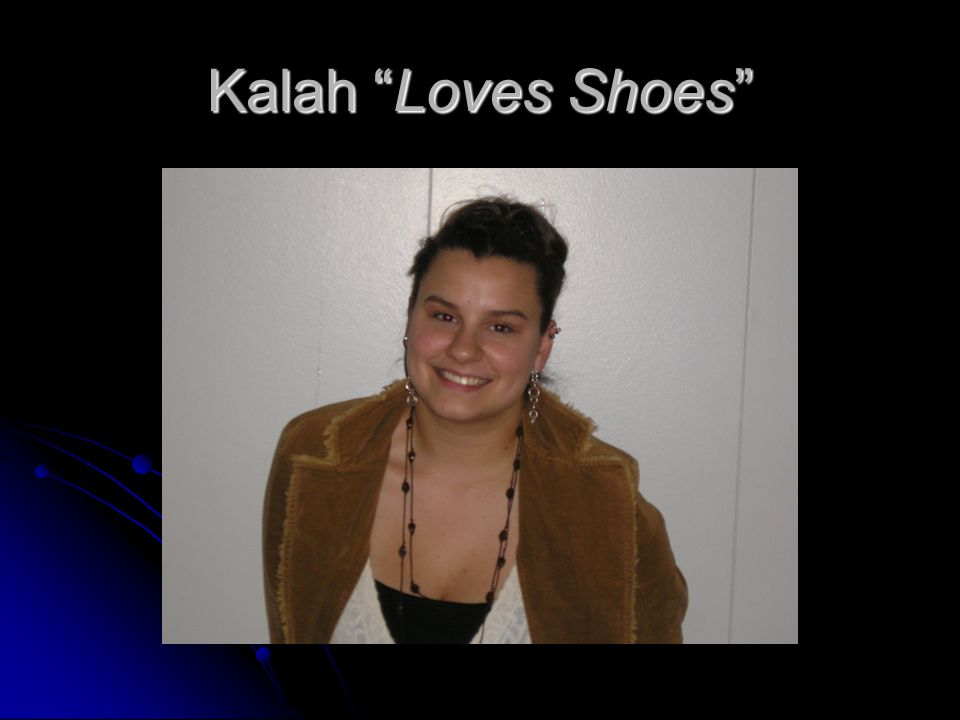 Kalah Loves Shoes