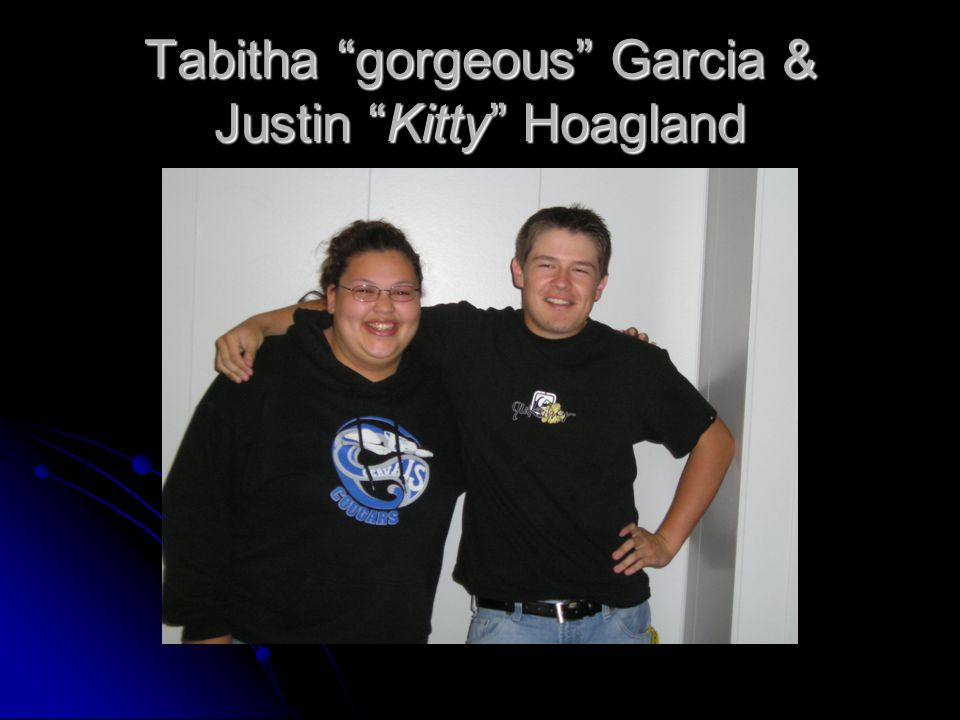 Tabitha gorgeous Garcia & Justin Kitty Hoagland