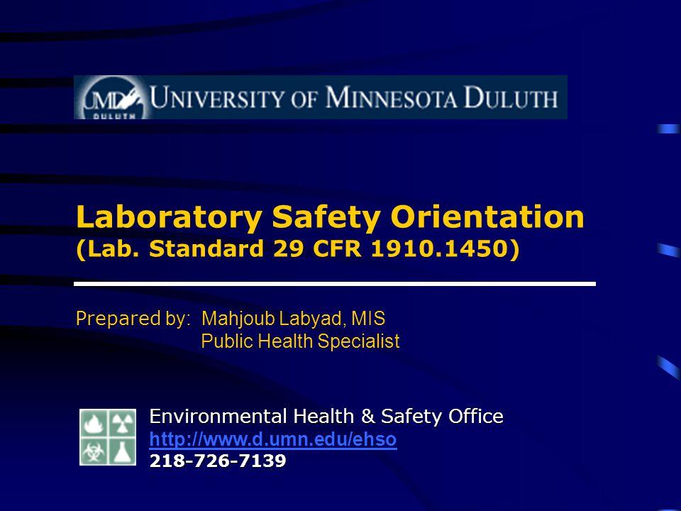 Laboratory Safety Orientation (Lab. Standard 29 CFR 1910