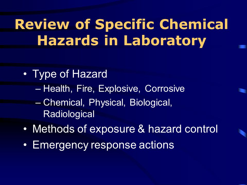 Review of Specific Chemical Hazards in Laboratory
