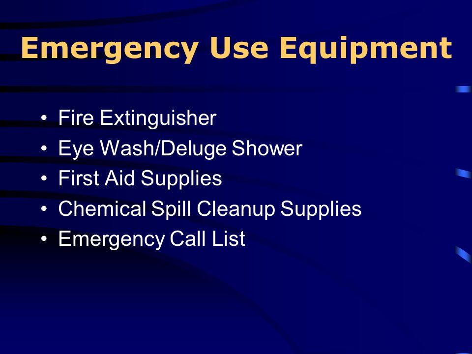 Emergency Use Equipment