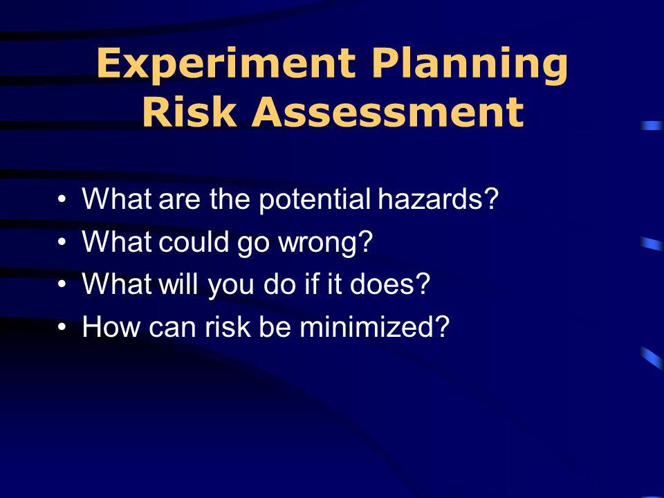 Experiment Planning Risk Assessment