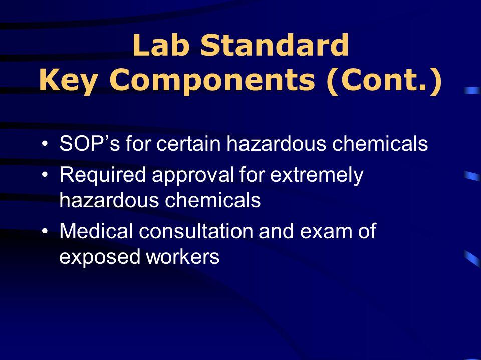 Lab Standard Key Components (Cont.)